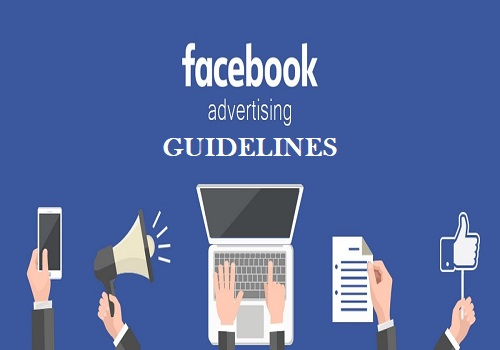 Facebook Ad Guidelines: All You Need To Know.