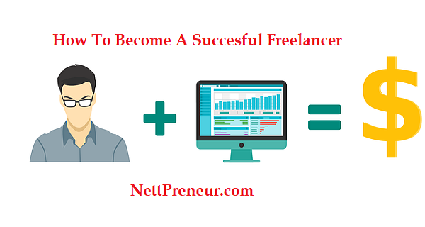 How To Become A Freelancer : All You Need To Know