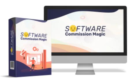 Software Commission Magic Review + Amazing Bonuses
