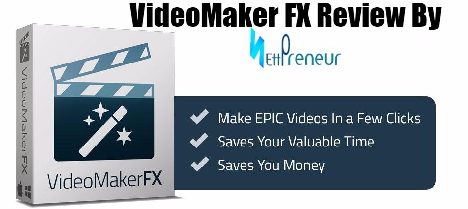 VideoMaker FX Review 2020 & Amazing Bonus Package
