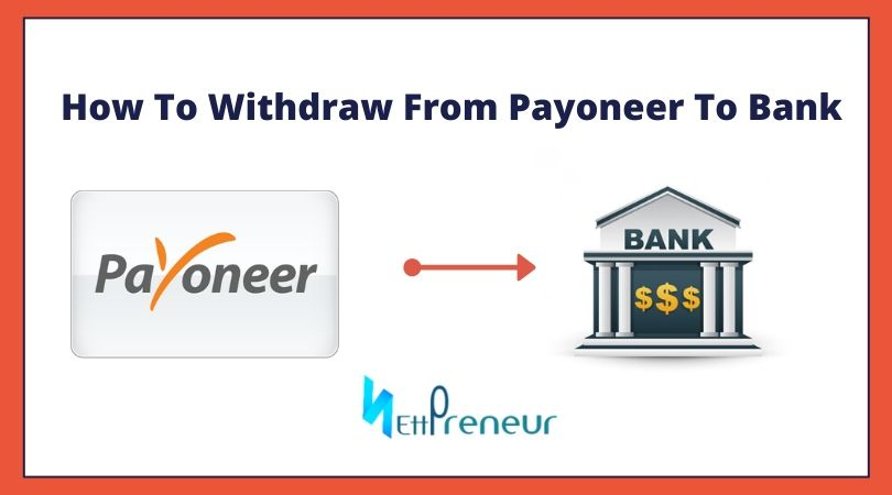 How To Withdraw From Payoneer To Bank Account