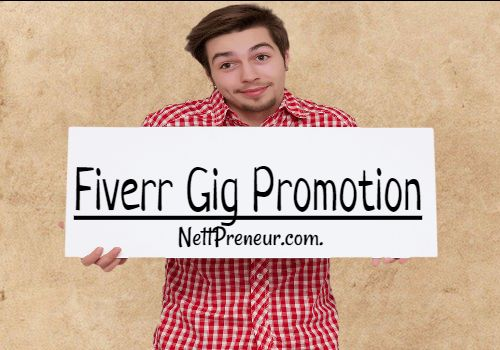 Fiverr Gig Promotion Ideas: Promote Fiverr Gigs For Free