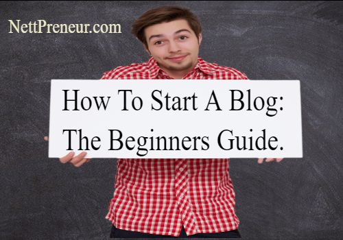How To Start A BLOG In 2021:The Beginners Guide