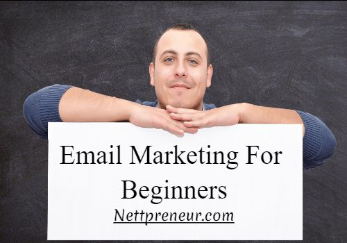 Email Marketing For Beginners : How To Get Started