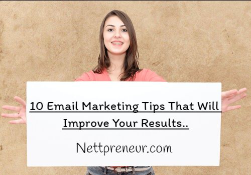 10 Email Marketing Tips That Will Improve Your Results